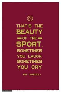 """Pep Guardiola Quote on Print. See more at www.finesportsprints.com #guardiola #sportsquote #fcbarcelona"""