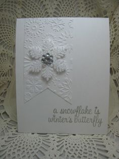 Don't love the saying on this card, but otherwise I think it is beautiful.  I have that embossing folder, so guess what I'm going to make.