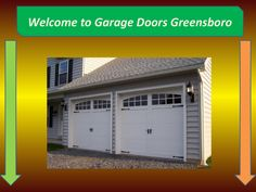 Emergency Garage Doors  Garage Doors Greensboro specialize in garage door replacement, garage door repair, and garage door openers in Greensboro NC Area. Free Estimates Call : (336) 455-9593