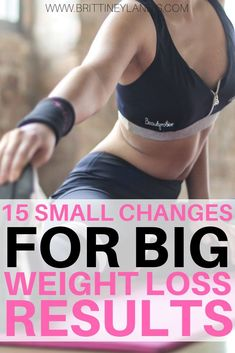 15 small changes for big weight loss results.  Easy ways to lose weight without really trying.  Simple tips to drop the pounds and start getting healthier today!  #weightloss Diet Food To Lose Weight, Quick Weight Loss Tips, Weight Loss Help, Lose Weight In A Week, Losing Weight Tips, Weight Loss Goals, Healthy Weight Loss, How To Lose Weight Fast, Reduce Weight