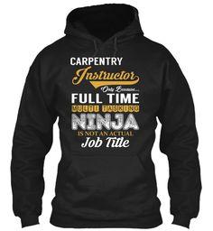 Carpentry Instructor - NINJA #CarpentryInstructor