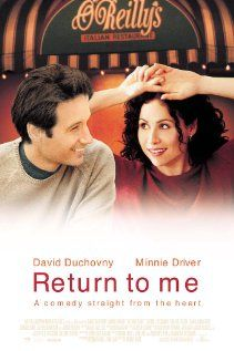 Return to Me. Directed by Bonnie Hunt. With David Duchovny, Minnie Driver, Carroll O'Connor, Robert Loggia. A man who falls in love with the woman who received his wife's heart must decide which woman it is who holds his heart. Bonnie Hunt, David Duchovny, Minnie Driver, See Movie, Movie Tv, Romance Puro, Movies Showing, Movies And Tv Shows, Trauma