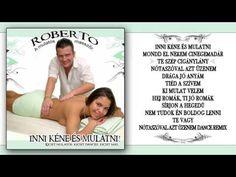 ✮ Roberto 1. ~ Inni kéne és mulatni (teljes album) - YouTube Dance Remix, Album, Youtube, Youtubers, Youtube Movies, Card Book