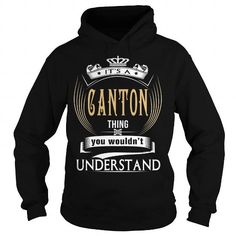 CANTON  Its a CANTON Thing You Wouldnt Understand  T Shirt Hoodie Hoodies YearName Birthday