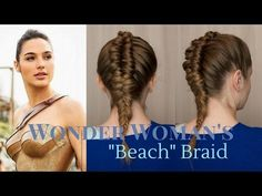 "Superhero Style: Wonder Woman's ""Beach"" Braid - YouTube"