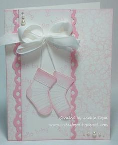 Stitched Stocking Booties Stocking Builder punch and Stitched Stockings stamp set. I stamped the stocking in Pretty in Pink, punched it out and cut it off below the scalloped cuff then reattached it to the stocking. For the background I used one of the do Baby Girl Cards, New Baby Cards, Baby Shower Cards, Handmade Baby, Kids Cards, Cute Cards, Creative Cards, Greeting Cards Handmade, Scrapbook Cards
