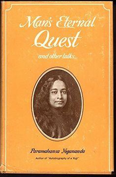Man's Eternal Quest and Other Talks by Paramahansa Yogananda http://www.amazon.com/dp/B000H28VBG/ref=cm_sw_r_pi_dp_rqDFwb13TXC4Q