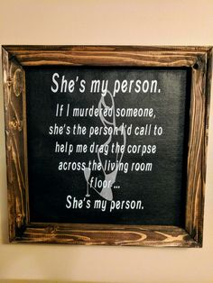 She's my person . Living Room Flooring, Hand Painted Signs, Vinyl Cutting, Cricut, Canvas, Tela, Create A Critter, Canvases