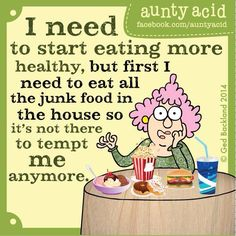 """Aunty acid I have to say """"goodbye"""" to all my yummy friends."""