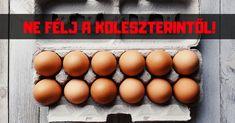 TOJÁS - Ne félj a koleszterintől!   Fogyókúra DETOX
