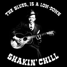 Image 1 Johnny Shines, Robert Johnson, Best Quality T Shirts, Cult Movies, Funny Tshirts, Chill, Sons, Blues, Writing