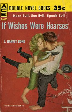 If Wishes Were Hearses (1961) by Book Covers: Vintage Paperbacks, Mars Sci-Fi, via Flickr