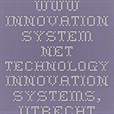 www.innovation-system.net  - Technology Innovation Systems, Utrecht Univ