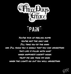 "Yup, this about sums it all up haha. ""Pain"" Three Days Grace"