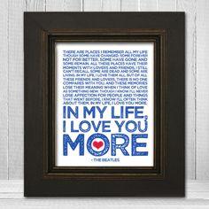 In My Life 11x14 - Beatles Song Lyric Print - The Beatles Music Art Print - Fab Four - McCartney, Lennon, Harrison, Starr. $20.00, via Etsy.  Love this!