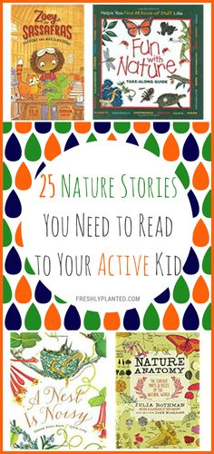 A selection of our favorite children's books on nature- perfect for Earth Day and every day!