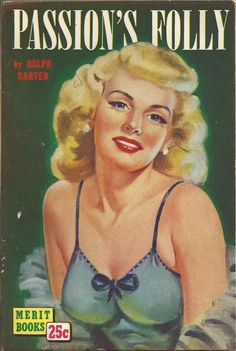 Passion's Folly, Merit Books #B-9 1950