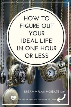 The ideas in this post are extremely effective. Includes a free downloadable worksheet. Join the Determined to Love Mondays Community for Life Planning Support | Goal Setting | Life Planning| Life Changes | Job Change | Career Change | Planning | Planner | Bucket List | Vision Board| Wish List | Printables | Worksheets| Resolutions | Quotes| Moving On | Inspiration | Motivation | Bullet Journal | Journaling | Gifts for her | Gifts for Women | Planning a Life | New Year's Resolutions
