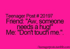 That was me today when my friend alexis moved to savannah I was crying and someone said that I almost slapped them so sad love ya alexis!