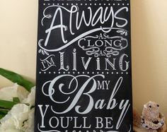 chalkboard free printables i love you forever i love you for always as long as im living my baby youll be - Google Search