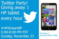 Join us for a fun, three hour twitter party to celebrating the HP Stream 7 Signature Edition Tablet.