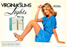 """"""" These ads for Virginia Slims Lights cigarettes with a plain white background date from 80s Ads, Retro Advertising, Vintage Advertisements, Vintage Ads, Smoking Ladies, Girl Smoking, Jessica Hahn, Famous Ads, Beyonce Album"""