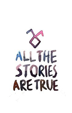 All the stories are true (watercolor)