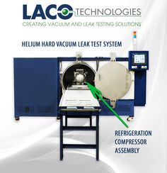 LACO designed a leak testing system using helium hard vacuum method to leak test refrigeration compressor assemblies. Learn more about custom leak test systems:
