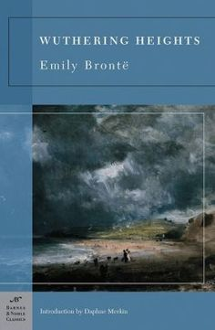 Wuthering Heights (Barnes & Noble Classics Series) -- Some of the characters in this story were absolutely horrible beings!