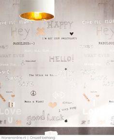 Feel fabulous every day! Met dit behang van Onszelf word je elke ochtend vrolijk wakker en ga je de deur uit met een lach!