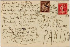 Postcard from Picasso to Gertrude Stein. I can't read all of it - Picasso had some messy handwriting - but it's pretty cool! Mail Art, Pablo Picasso, Paris By Night, Lost Art, Love Letters, Famous Letters, Vintage Postcards, Fabric Postcards, Oeuvre D'art