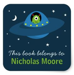"""Cute alien in space personalized bookplate book label. Cute bookplate stickers / book labels featuring a cartoon illustration of a little alien driving a flying saucer type spaceship in space with the moon and stars in the background. Customizable text """"this book belongs to"""". Personalize the name. Cute design for school books and other books. Can also be made into more general property labels by changing the text."""
