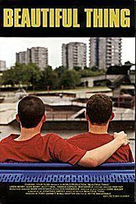 Beautiful Thing (1996) http://www.imdb.com/title/tt0115640/?ref_=fn_al_tt_1