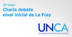 Charla debate nivel inicial de La Fray - #UNCA #Catamarca #educación