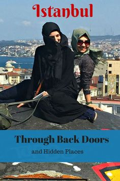 Through Back Doors and Hidden Places...A tour of Istanbul, Turkey