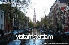 Before I die, I want to...Visit Amsterdam