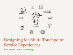 We sometimes talk about the employer brand touch points. What do we know about multi-touchpoint experiences? While this presentation is not about employer branding, these theories are very applicable. Clear and helpful presentation. Design Thinking Process, Design Process, Customer Experience, User Experience, Human Centered Design, Employer Branding, Ux Design, Path Design, Design Research