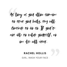"""Have you ever believed that you aren't good enough? That you're not thin enough? That you're unlovable? That you're a bad mom? Have you ever believed that you deserve to be treated badly? That you'll never amount to anything? All lies."" -Rachel Hollis 