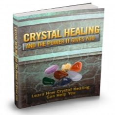 Crystal Healing And The Power It Gives You. Learn How Crystal Healing Can Help You Rejuvate Your Mind And Heal The Body!  idplr0.60