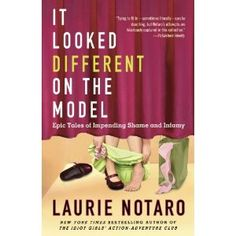 Laurie Notaro is hilarious! I highly recommend all of her books, both fiction and nonfiction.