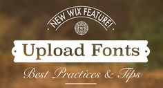 New Wix Feature! Upload Fonts Best Practices & Tips