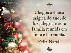 A época mais mágica do ano (...) https://www.mundodasmensagens.com/mensagem/a-epoca-mais-magica-do-ano.html