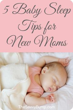 Expecting a new baby? Here are 5 must-read sleep tips for new moms.