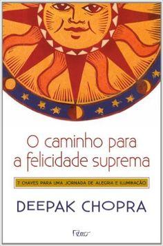12,00 - O Caminho Para a Felicidade Suprema - 9788532527004 - Livros na Amazon Brasil