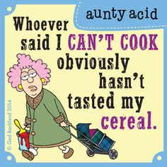 Aunty Acid Comic Strip, August 18, 2014 on GoComics.com