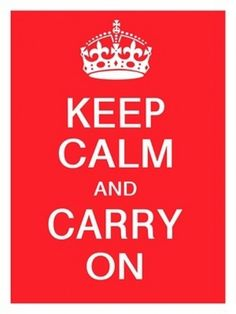 Keep Calm and Carry On Poster from WW2