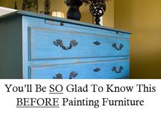 great tip on furniture painting