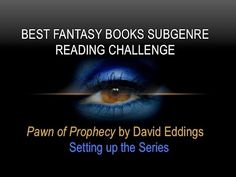 SETTING UP THE #SERIES | Pawn of Prophecy | #Fantasy Subgenre #ReadingChallenge #amreading #novels