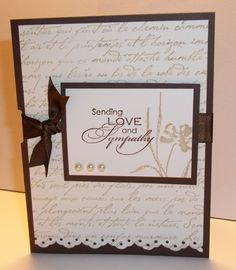 Love & Sympathy in browns by Shelly923 - Cards and Paper Crafts at Splitcoaststampers
