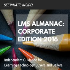 The LMS ALMANAC: CORPORATE EDITION is here! The first comprehensive, independent research report for learning technology buyers and sellers is now available for download from the analysts at TalentedLearning.com.  Learn what's inside, and why it's a groundbreaking report!  #elearning #LMS #software